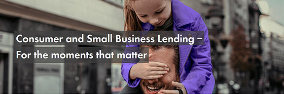 Consumer and Small Business Lending – For the moments that matter