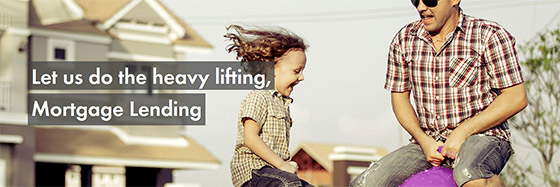 Let us do the heavy lifting - Mortgage Lending