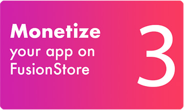 3 - Monetize your app on FusionStore