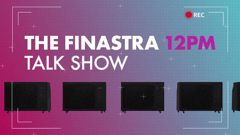 The Finastra 12 PM Talk Show Episode 1