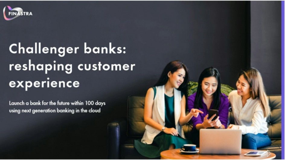 Challenger Banks: Build the bank of the future in 100 days