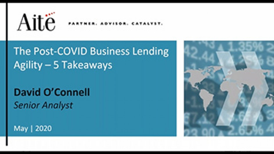 The Post-Covid Business Lending Agility - 5 Takeaways