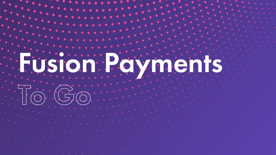 Fusion Payments To Go