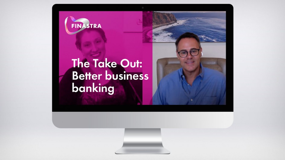 The Take Out: Building better business banking