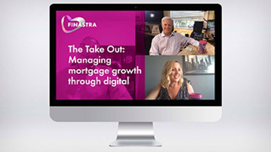 The Take Out: Managing mortgage growth through digital