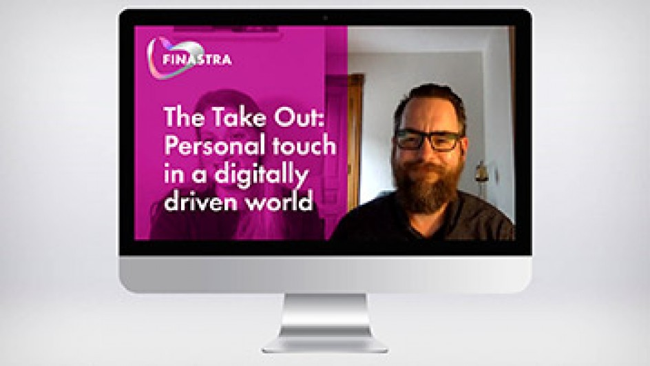 The Take Out: Personal touch in a digitally driven world