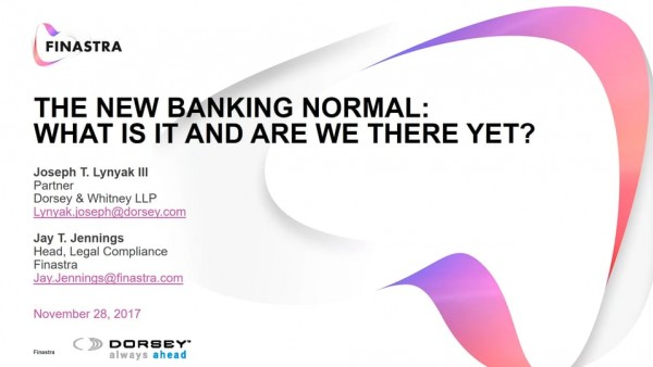 The New Banking Normal: What Is It and Are We There Yet?