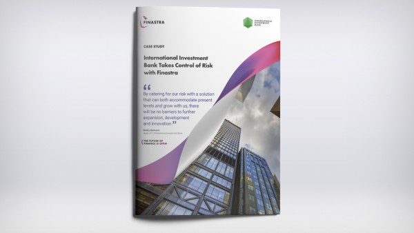 International Investment Bank Takes Control of Risk with Finastra
