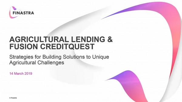 Agricultural Lending and Fusion CreditQuest