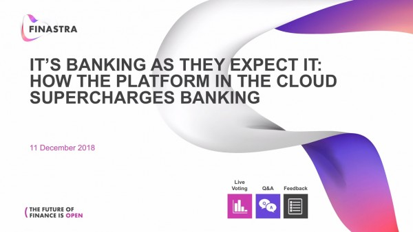 How the platform in the cloud supercharges banking
