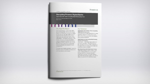 Disrupting Finance: Digital Banks Forrester Report