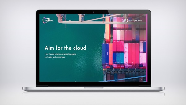 White paper: Aim for the cloud: How hosted solutions change the game for banks and corporates