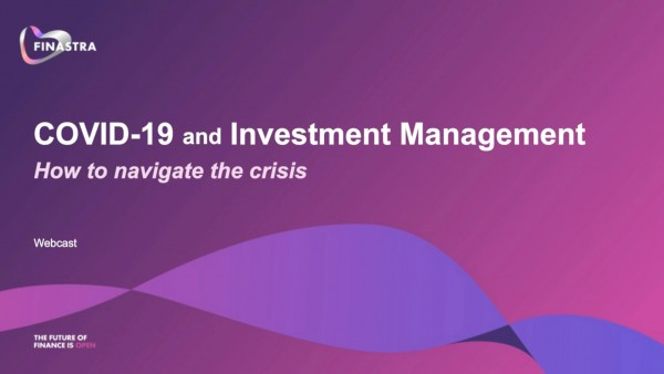 Covid-19 and investment management: How to navigate the crisis