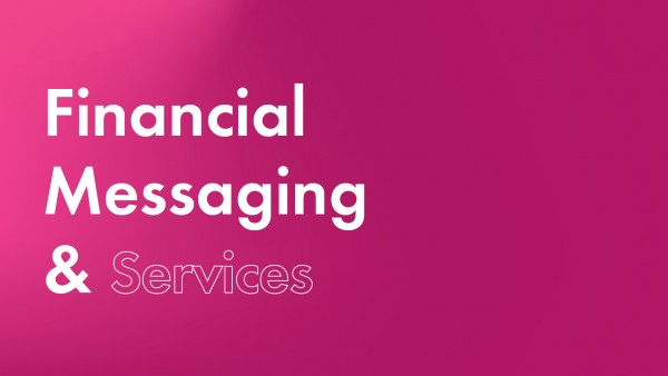 Financial Messaging and Services