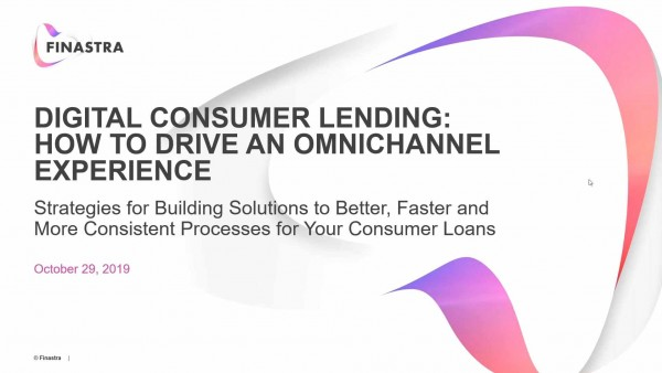 Digital Consumer Lending: How to Drive an Omnichannel Experience