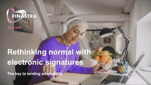 Rethinking normal with electronic signatures – the key to lending adaptability