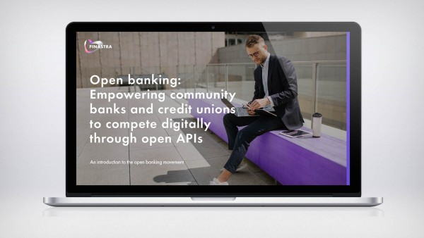 Open banking: Empowering community banks and credit unions to compete digitally through open APIs