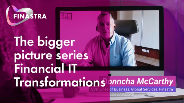 The bigger picture series: Financial IT transformation