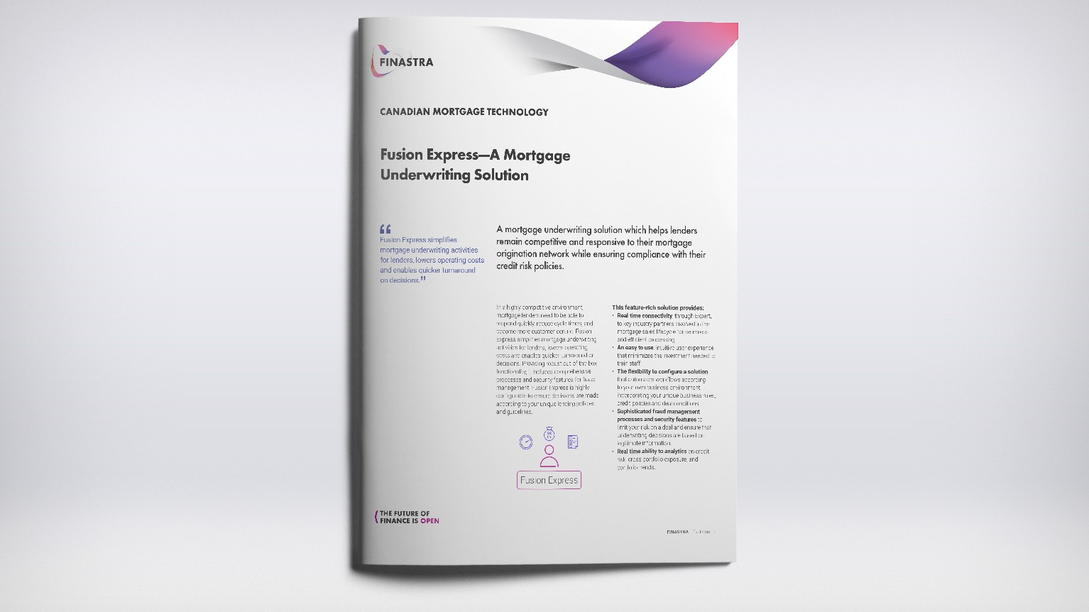 Fusion Express—A Mortgage Underwriting Solution
