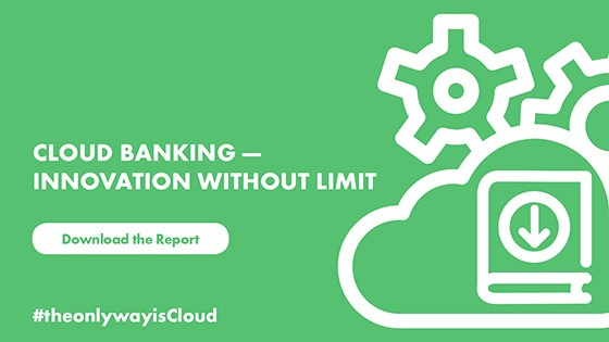 Cloud Banking - Innovation without limit - Download the report