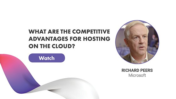Richard Peers - What are the competitive advantages for hosting on the cloud?