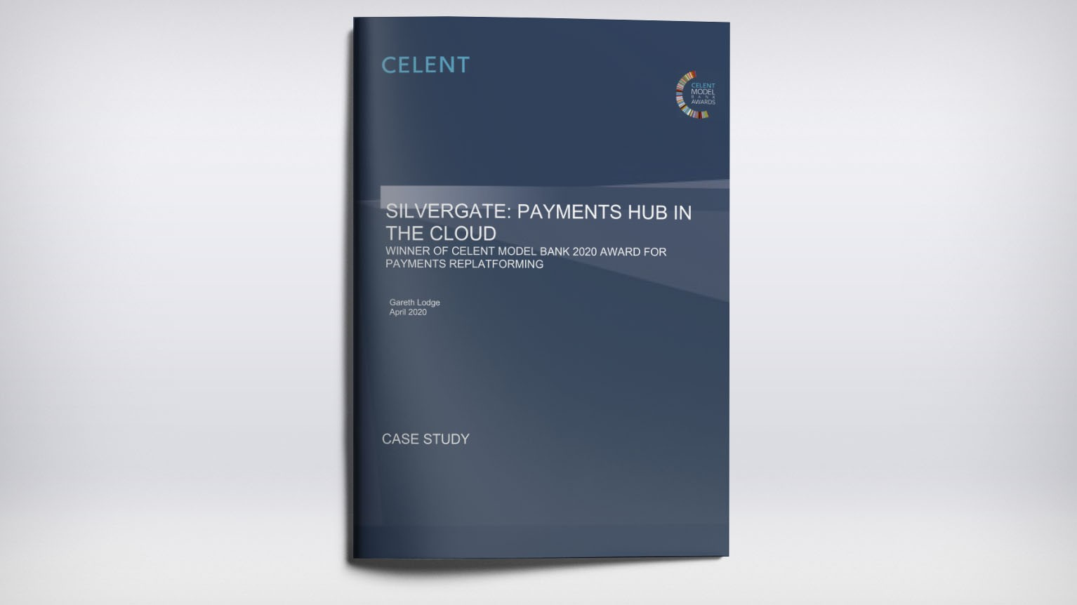 Learn why Silvergate won Celent's Model Bank 2020 Award for Payments Replatforming
