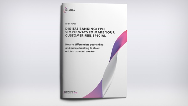 Digital Banking: Five Simple Ways to Make Your Customer Feel Special