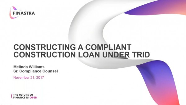 Constructing a Compliant Construction Loan with TRID