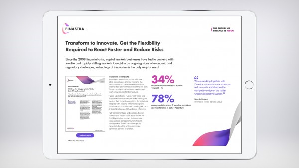 Transform to Innovate, Get the Flexibility Required to React Faster and Reduce Risks