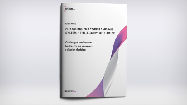 Changing the Core Banking System – The Agony of Choice