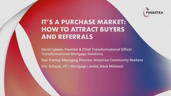 It's a Purchase Market: How to Attract Buyers and Referrals