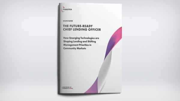 The Future-Ready Chief Lending Officer, How Emerging Technologies are Shaping Lending and Shifting Management Priorities in Community Markets