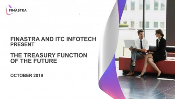 Finastra and ITC Infotech present the treasury function of the future
