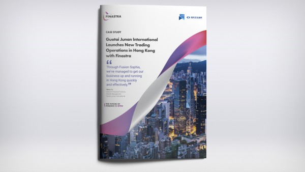Guotai Junan International launches new trading operations in Hong Kong with Finastra