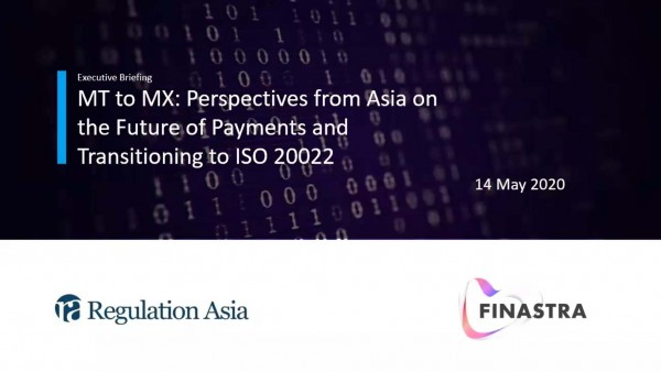 MT To MX - Perspectives from Asia on the future of payments and transitioning to ISO 20022