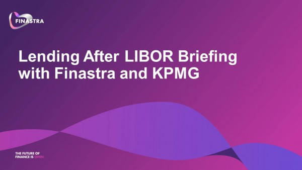 Lending After LIBOR Briefing with KPMG