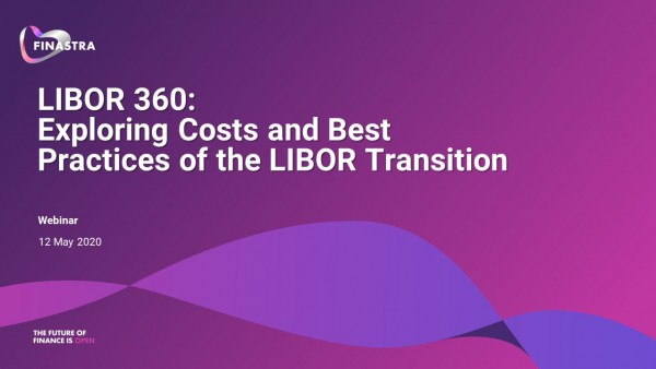 LIBOR 360: Exploring Costs and Best Practices of the LIBOR Transition
