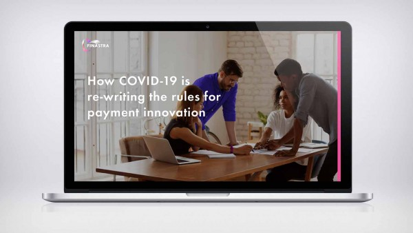 How COVID-19 is re-writing the payment rules
