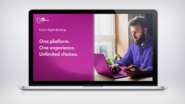 Fusion Digital Banking: One platform. One experience. Unlimited choices.